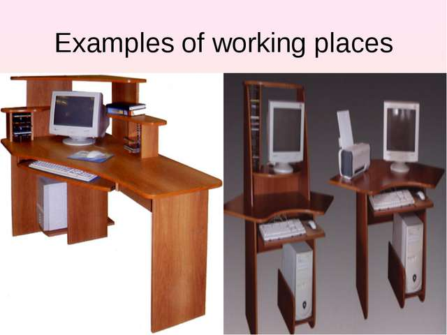 Examples of working places