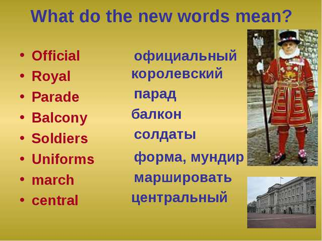 What do the new words mean? Official Royal Parade Balcony Soldiers Uniforms m...