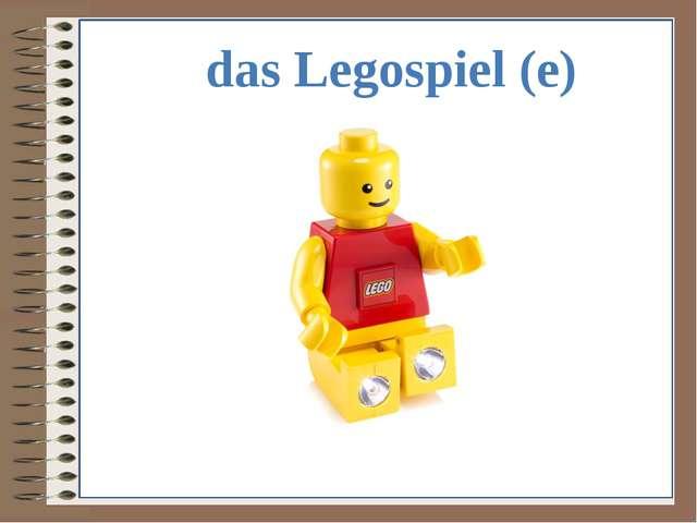 das Legospiel (e)