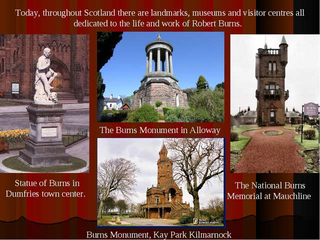 Today, throughout Scotland there are landmarks, museums and visitor centres a...