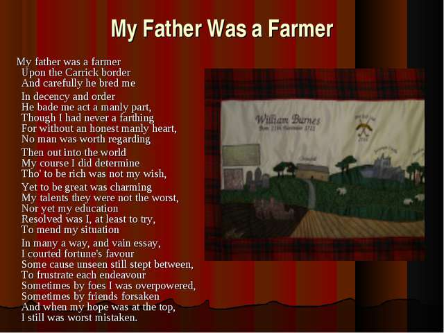 My Father Was a Farmer My father was a farmer Upon the Carrick border And car...