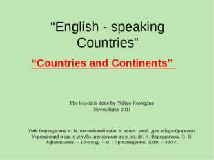 """English - speaking Countries"" ""Countries and Continents"" The lesson is done"