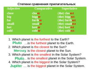 . 1. Which planet is the furthest to the Earth? …is the furthest planet to th