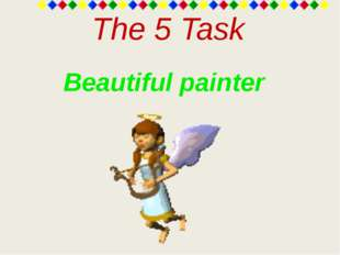 The 5 Task Beautiful painter