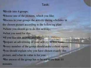 Task: divide into 4 groups; choose one of the pictures, which you like; discu