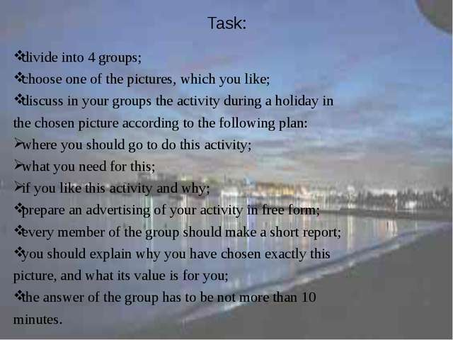 Task: divide into 4 groups; choose one of the pictures, which you like; discu...