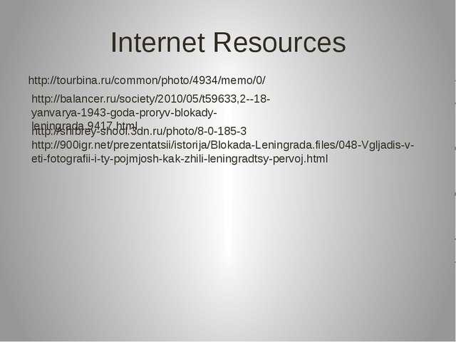 Internet Resources http://tourbina.ru/common/photo/4934/memo/0/ http://balanc...