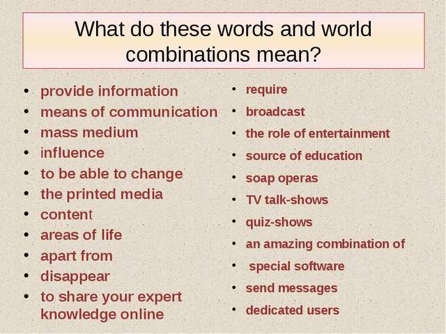 What do these words and world combinations mean? require broadcast the role o...