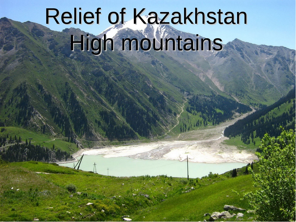 Relief of Kazakhstan High mountains