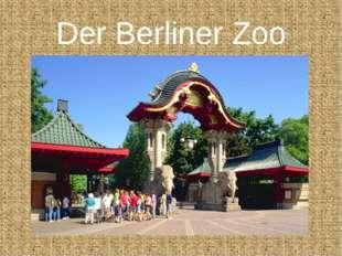 Der Berliner Zoo