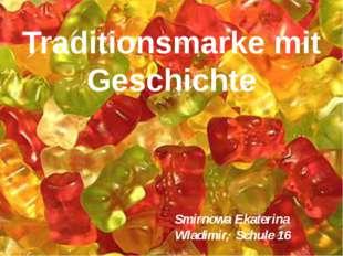 Traditionsmarke mit Geschichte Smirnowa Ekaterina Wladimir, Schule 16