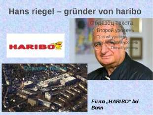 """Hans riegel – gründer von haribo Firma """"HARIBO"""" bei Bonn"""