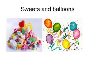 Sweets and balloons