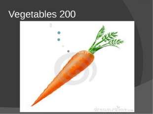 Vegetables 200