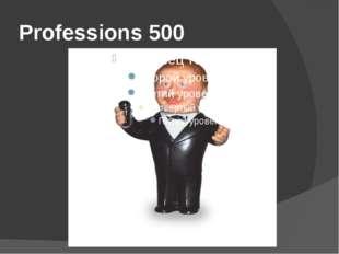 Professions 500