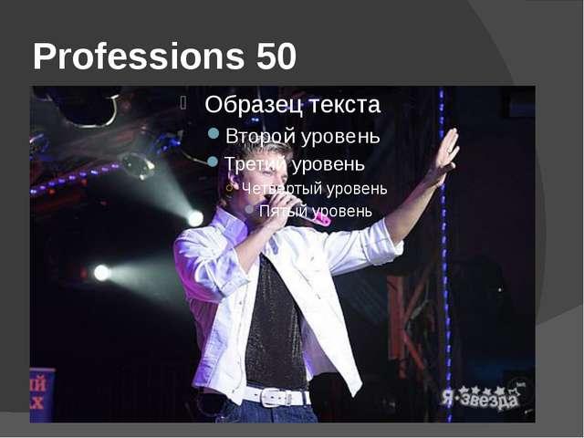 Professions 50