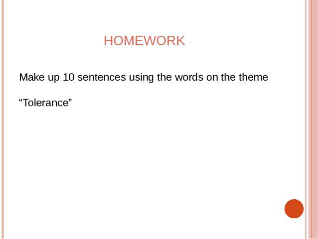 "HOMEWORK Make up 10 sentences using the words on the theme ""Tolerance"""