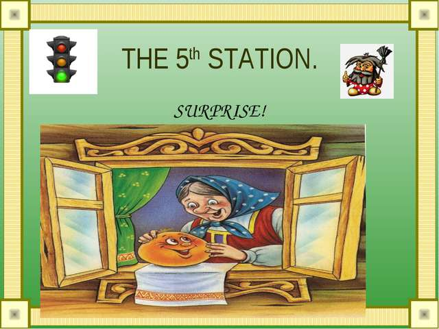 THE 5th STATION. SURPRISE!