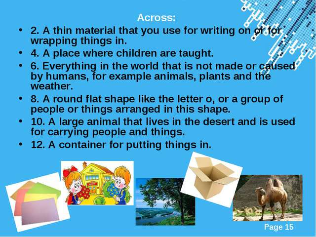 Across: 2. A thin material that you use for writing on or for wrapping things...