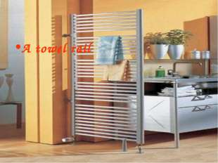 A towel rail