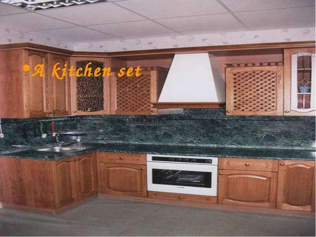 A kitchen set