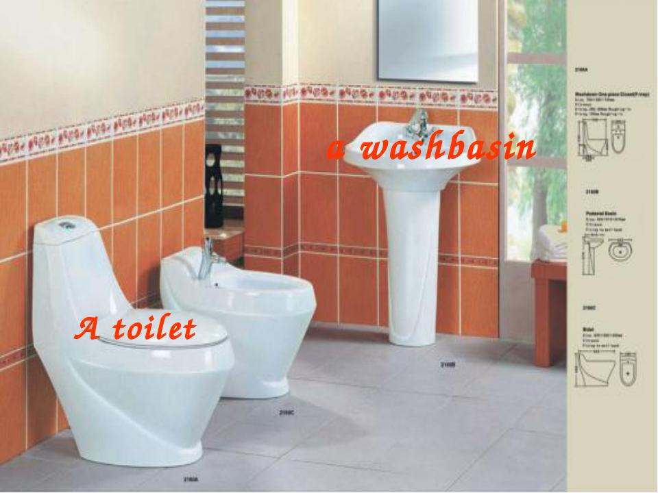a washbasin A toilet