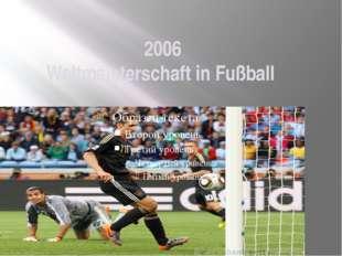2006 Weltmeisterschaft in Fußball