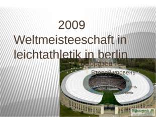 2009 Weltmeisteeschaft in leichtathletik in berlin