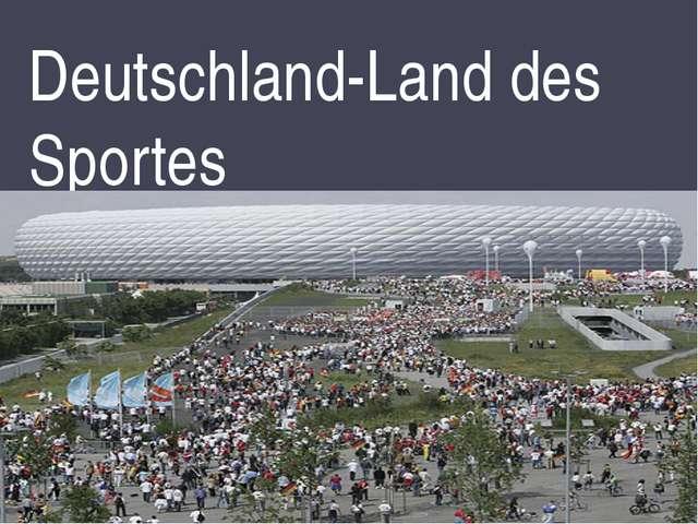 Deutschland-Land des Sportes