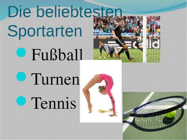 Die beliebtesten Sportarten Fußball Turnen Tennis