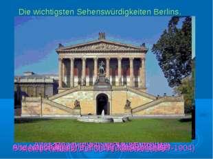 Die wichtigsten Sehenswürdigkeiten Berlins. Das Schloß Charlottenburg. Das Be