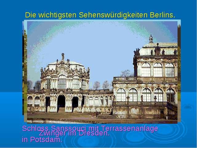 Die wichtigsten Sehenswürdigkeiten Berlins. Schloss Sanssouci mit Terrassenan...