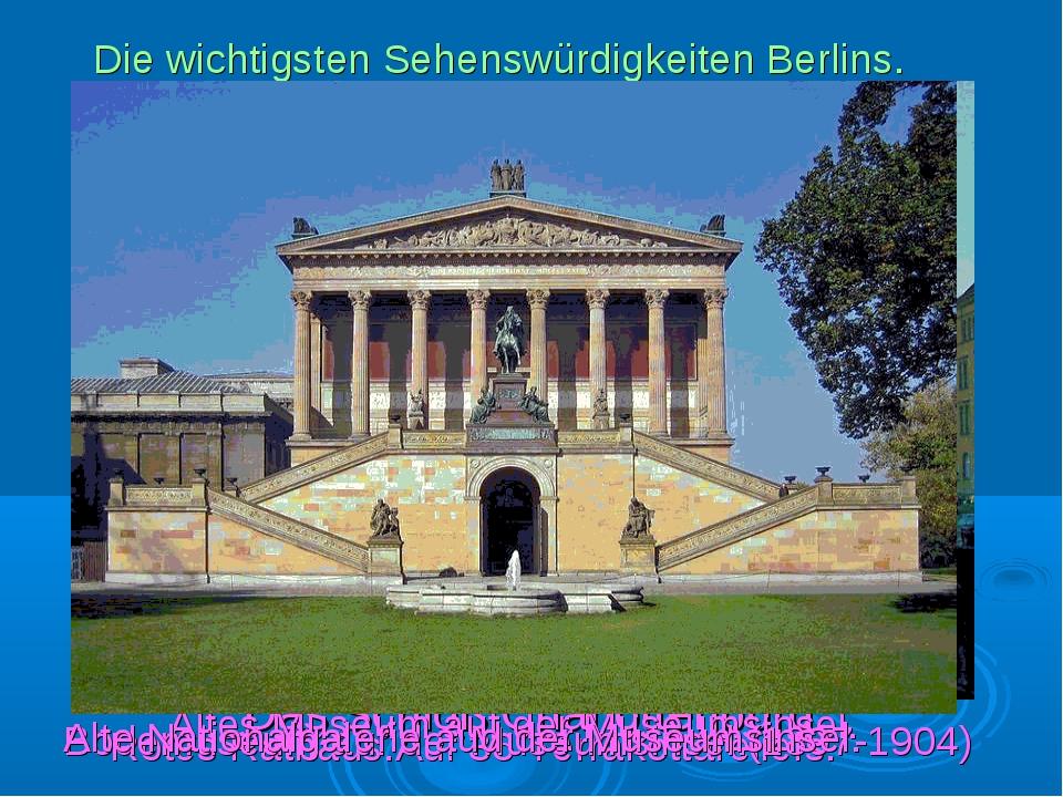 Die wichtigsten Sehenswürdigkeiten Berlins. Das Schloß Charlottenburg. Das Be...