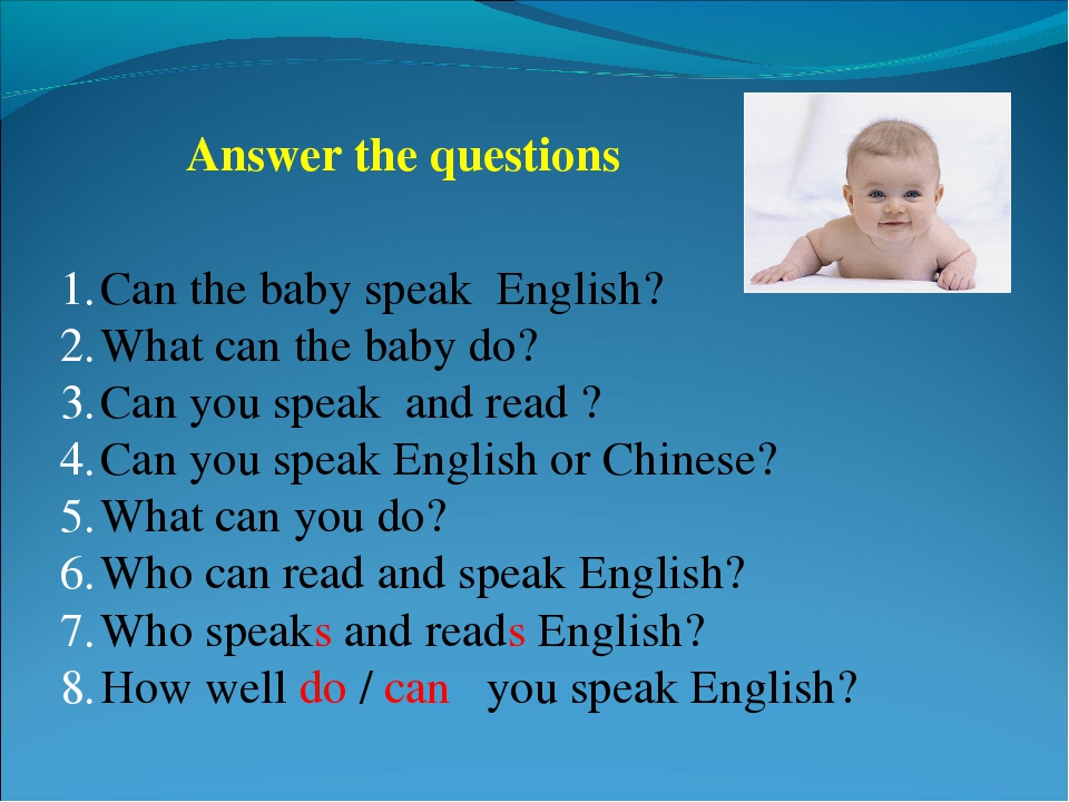 Answer the questions Can the baby speak English? What can the baby do? Can yo...