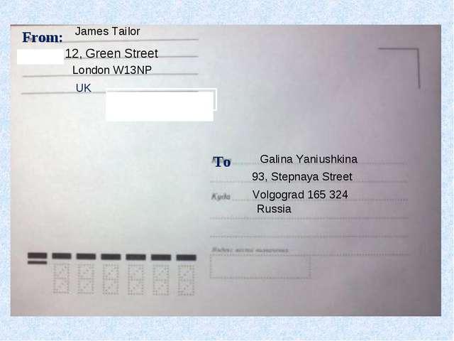 From: 12, Green Street London W13NP UK To 93, Stepnaya Street Galina Yaniushk...