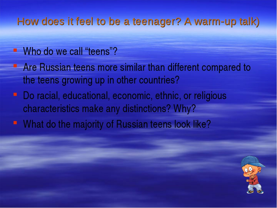 "How does it feel to be a teenager? A warm-up talk) Who do we call ""teens""? Ar..."