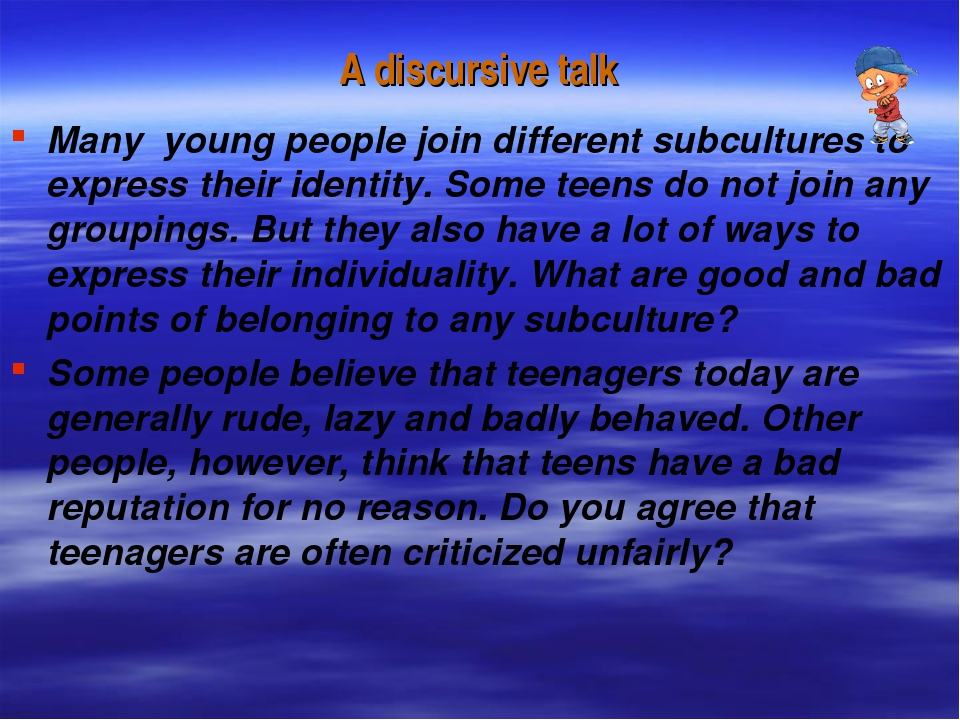 A discursive talk Many young people join different subcultures to express the...