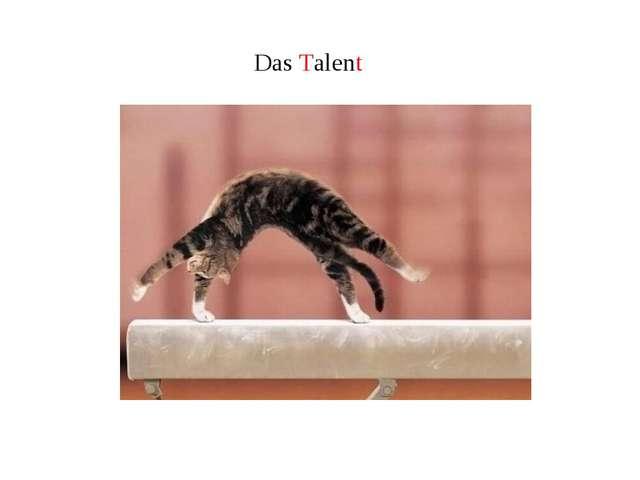 Das Talent