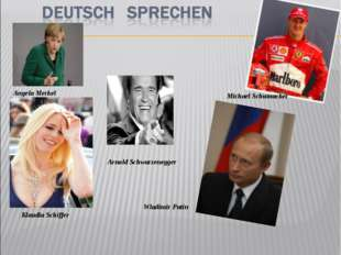 Angela Merkel Arnold Schwarzenegger Michael Schumacher Wladimir Putin Klaudia