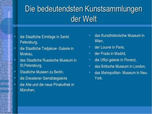 Die bedeutendsten Kunstsammlungen der Welt die Staatliche Ermitage in Sankt P...
