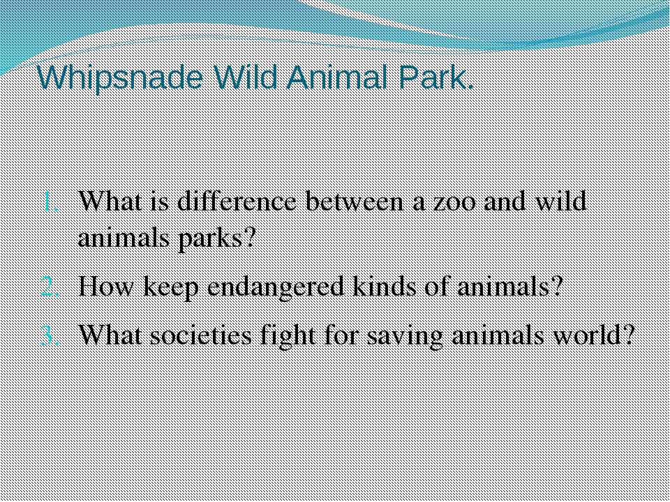 Whipsnade Wild Animal Park. What is difference between a zoo and wild animals...