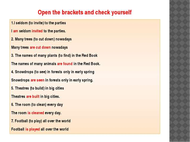 Open the brackets and check yourself 1.I seldom (to invite) to the parties I...