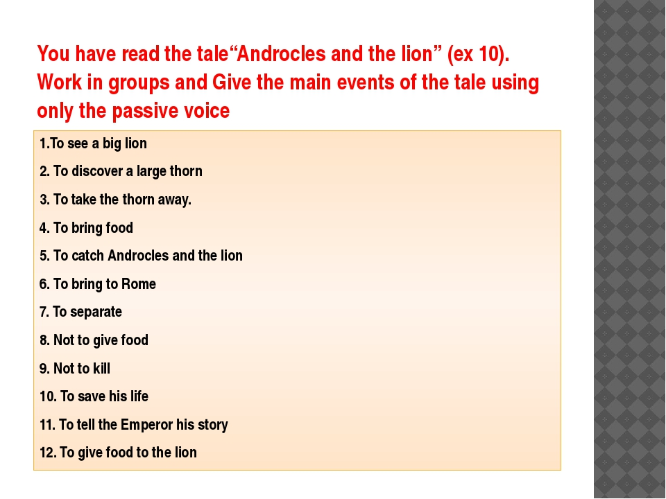"You have read the tale""Androcles and the lion"" (ex 10). Work in groups and Gi..."