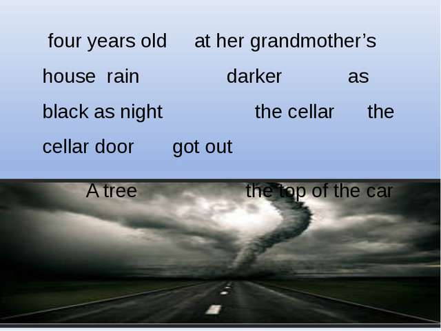 four years old at her grandmother's house rain darker as black as night the...