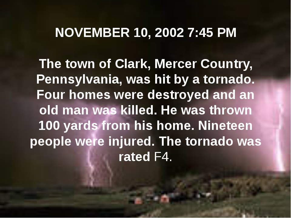 NOVEMBER 10, 2002 7:45 PM The town of Clark, Mercer Country, Pennsylvani...