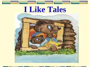 I Like Tales