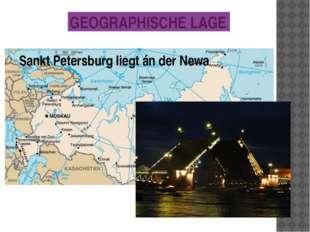 GEOGRAPHISCHE LAGE Flagge Wappen Sankt Petersburg liegt án der Newa