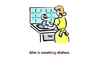 She is washing dishes.