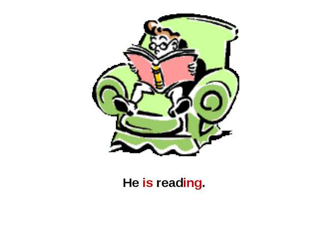 He is reading.