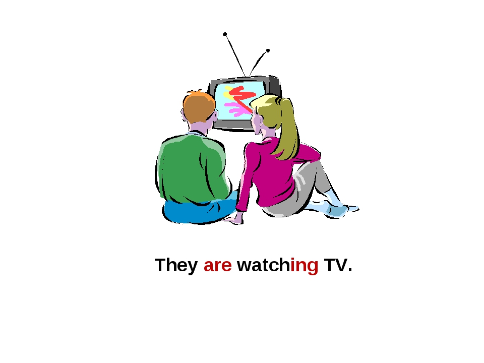 They are watching TV.